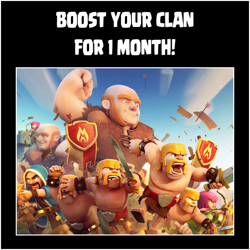 One Month Clan Boost! ($10 value)