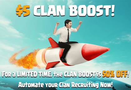 Clan boost 50% OFF – Limited time offer