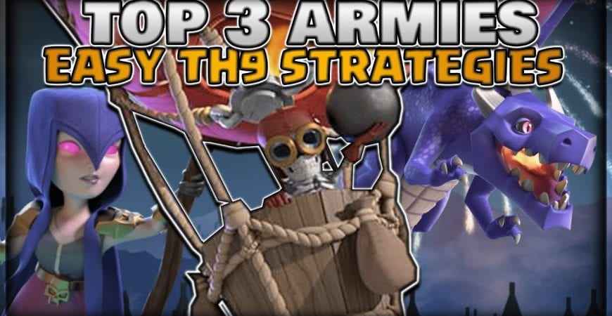 TOP 3 Easy TH9 Strategies For TH9