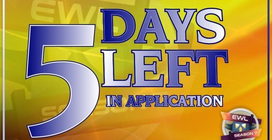 EWL S7 – 5 days left in application @EliteWarLeague