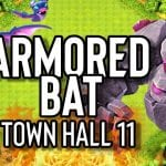 NEW Armored Bat Attack at Town Hall 11 in Clash by ECHO Gaming