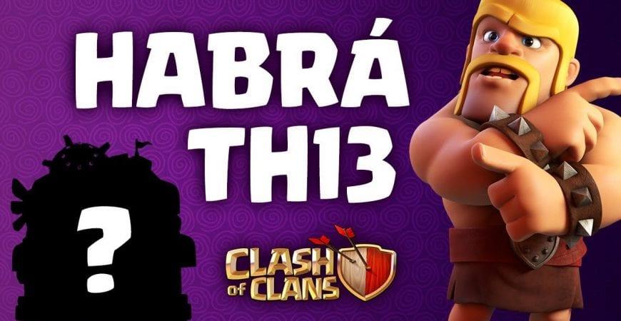 TENDREMOS TH13 y Varias Actualizaciones ESTE AÑO   Novedades en Clash of Clans 2019 by Zolokotroko TOP
