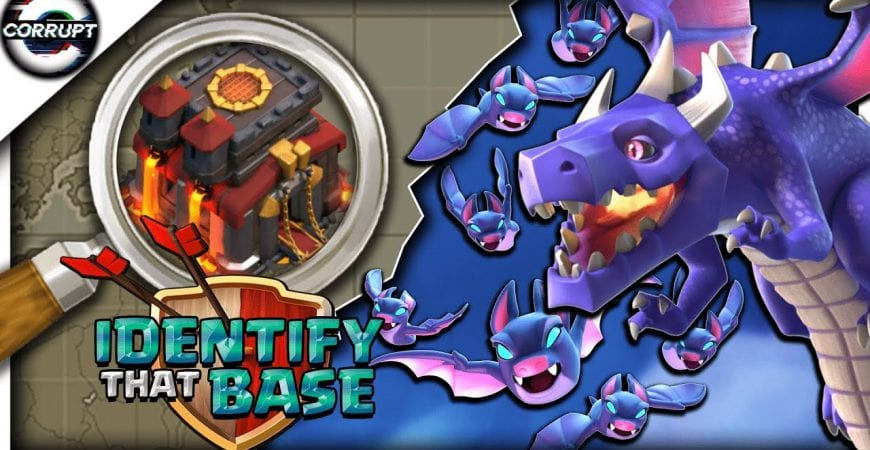 How to Use DragBat | TH10 Base Identification | Clash of Clans by CorruptYT