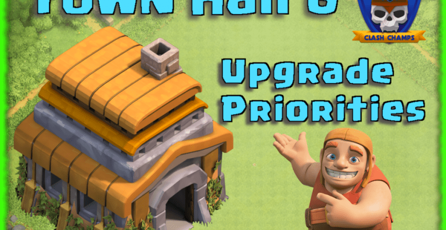 th6 upgrade priorities