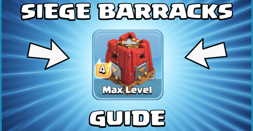 Siege Barracks - Ultimate Guide