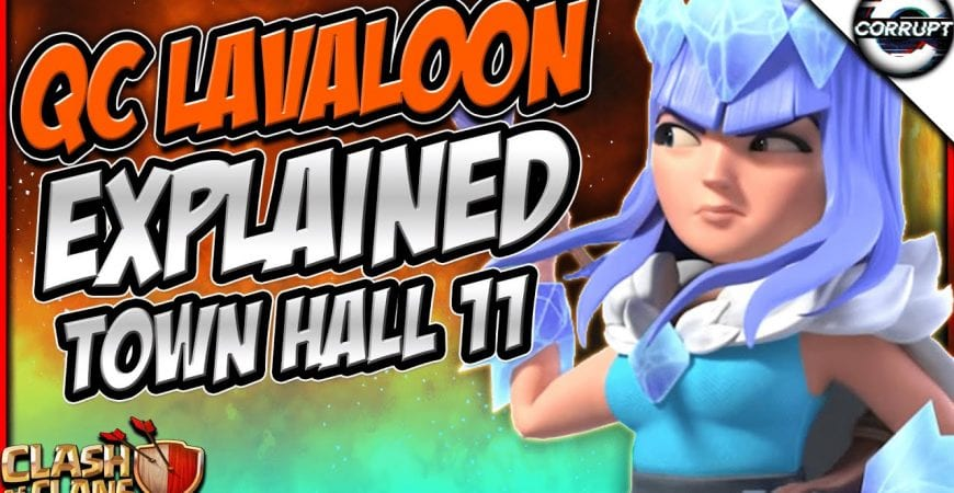 Master TH11 Queen Charge Lalo | Full TH11 Queen Charge Lalo Breakdown Guide | Clash of Clans by CorruptYT