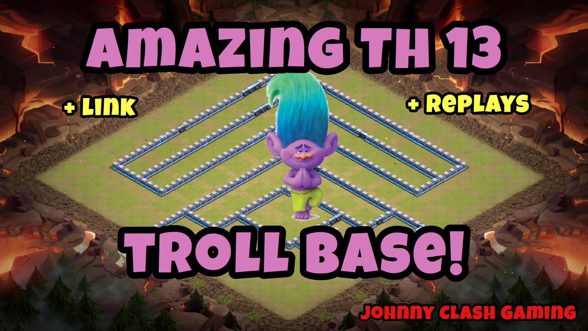 Nova Base Th 13 Troll Legends Estrela Anti 3 Johnny Clash