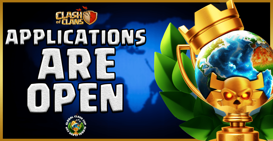 Applications are Open – @GlobalClashCup!