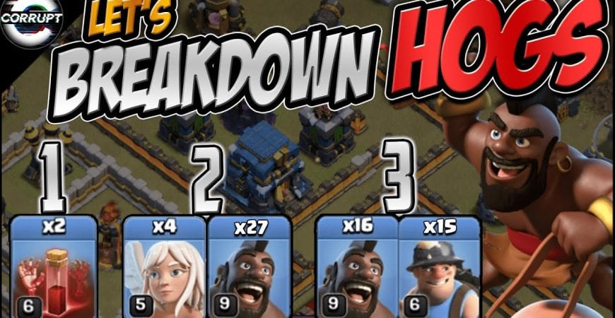 TH12 Hog Breakdown – Hogs at TH12 Make Easy | TH12 Hog Rider Breakdown | Clash of Clans by CorruptYT