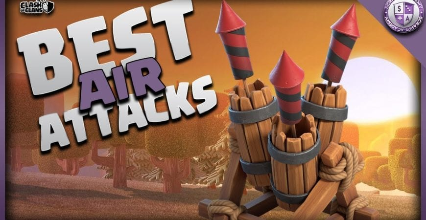 Best TH10 [Air] Attack Strategies | Clash Of Clans by Scrappy Academy