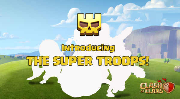 Introducing the super troops!
