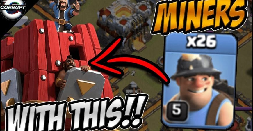 Miners + Seige Barracks Still SMASHING Bases | TH11 Miner Breakdown | Clash of Clans by CorruptYT