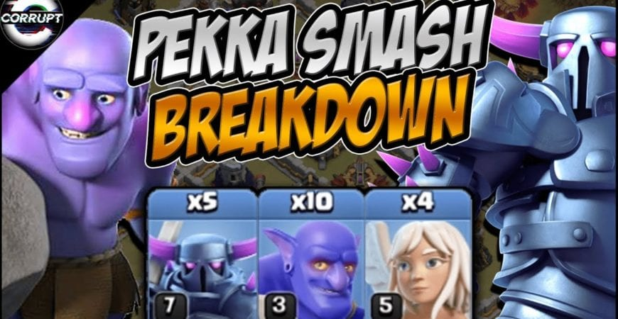 Dominate With TH11 Pekka Smash | TH11 Pekka Smash Breakdown | Clash of Clans by CorruptYT