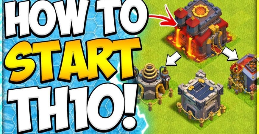 New To TH10 Upgrade Guide! How to Start Town Hall 10 in Clash of Clans by Clash Attacks with Jo