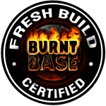 Champ Bases are certified to be fresh builds from BurntBase.com