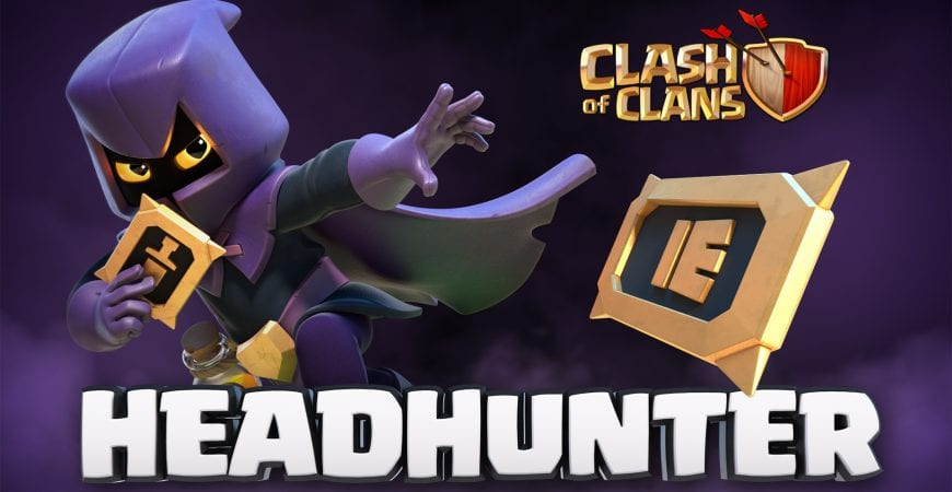 New Troop: The Headhunter – Clash of Clans