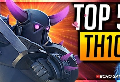 Top 5 Best Town Hall 10 Attacks in Clash of Clans by ECHO Gaming
