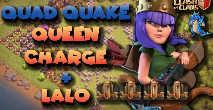 TH11 Quad Quake Queen charge LaLo | Clash of Clans by Clash Playhouse