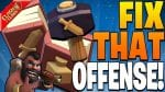 FIX THAT OFFENSE FIRST! by Clash Bashing!!