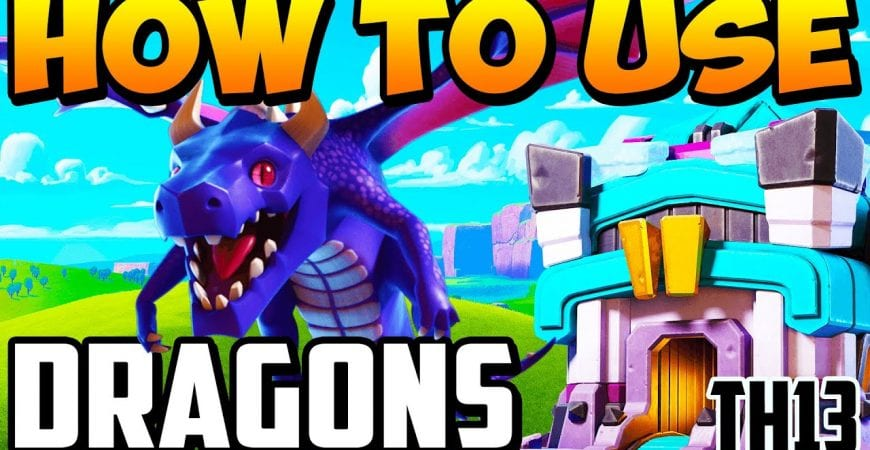 HOW TO USE THE BEST TH13 DRAGON ATTACK STRATEGIES! | Town Hall 13 Dragon Attacks | TH 13 STRATEGY by Clash With Cory