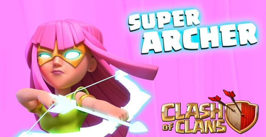 SUPER ARCHER Available Now! (Clash of Clans) by Clash of Clans