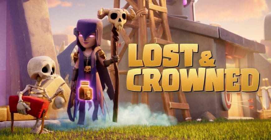 LOST & CROWNED | A Clash Short by Clash of Clans