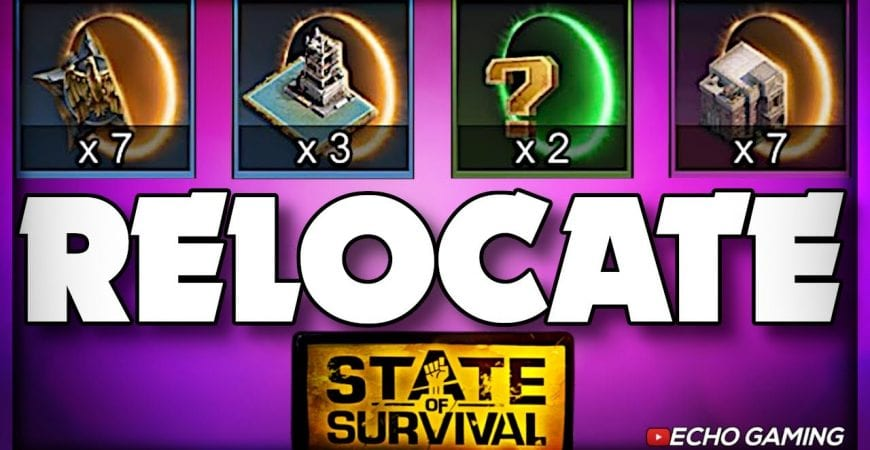 How to Relocate in State of Survival – New Player Guide by ECHO Gaming