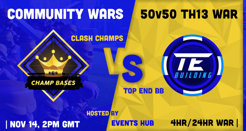 Community War: Clash Champs vs Top End hosted by Events Hub
