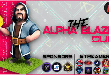 Alpha Blaze Cup hosted by Alpha Gang – Sign Ups Now Open