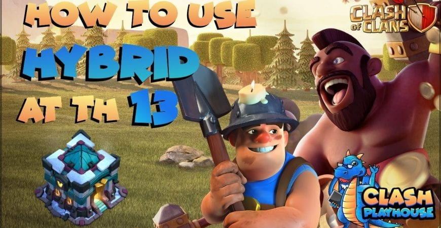 TH 13 Hybrid Triples | Clash of Clans by Clash Playhouse
