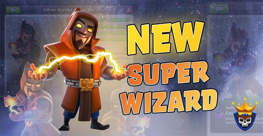 New Super Troop: Super Wizard Revealed!