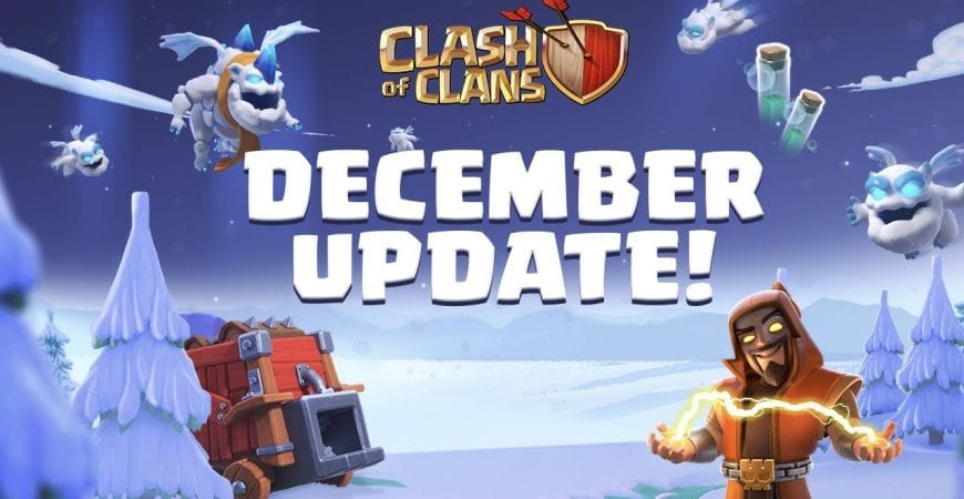 Available Now! Clash Of Clans December Update 2020 by Clash of Clans