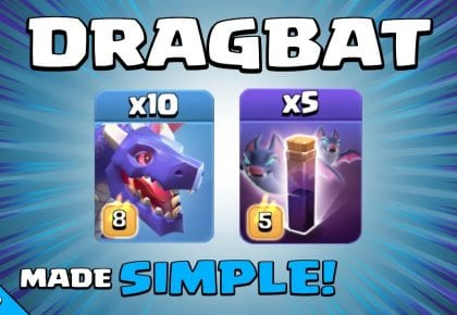 DRAGBAT = EASY + POWERFUL AIR ATTACK! Town Hall 13 (TH13) Attack Strategy | Clash of Clans by Sir Moose Gaming