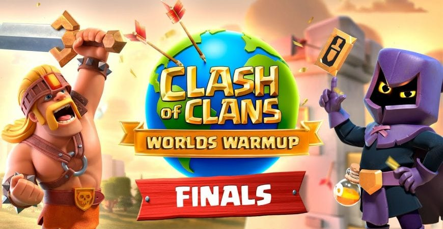 Clash Worlds Warmup FINALS – Clash of Clans by Clash of Clans
