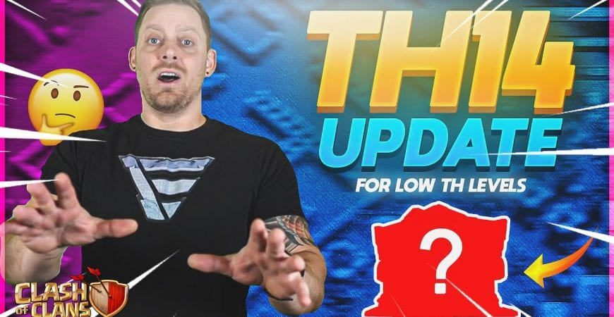 Town Hall 14 UPDATE – What will it do for LOWER TH level players by ECHO Gaming