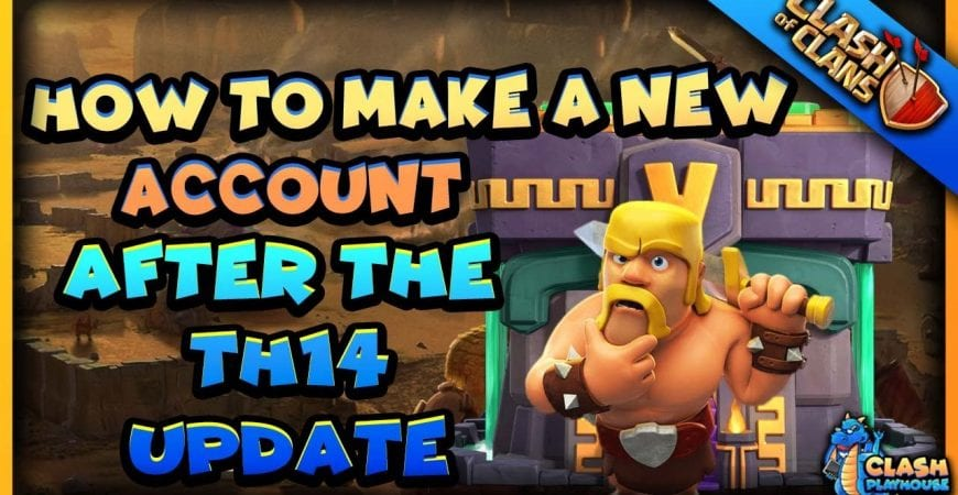 How to make a brand new account post 2021 update   Clash of Clans by Clash Playhouse