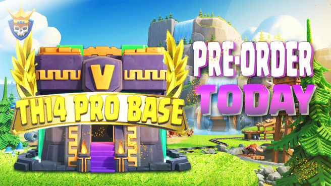 Town Hall 14 – Pre-Order your Base Layouts Today!