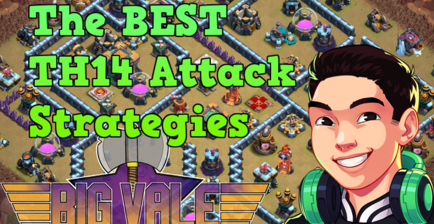 TH14 attack strategies YOU should be using!!