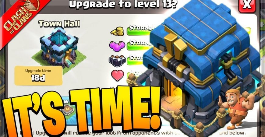 It's FINALLY Time to go to Town Hall 13! (Clash of Clans) by Clash Bashing!!