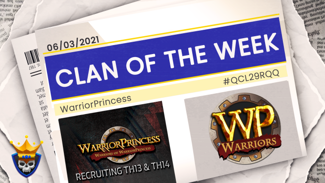 Recruitment: Clan of the Week – WarriorPrincess