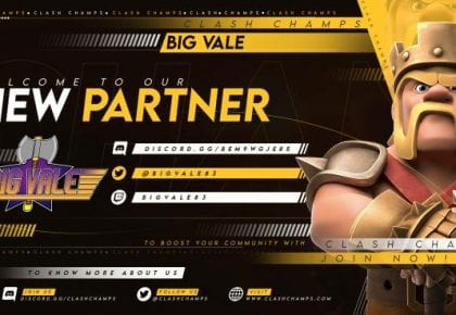 Big Vale & Clash Champs Partnership!