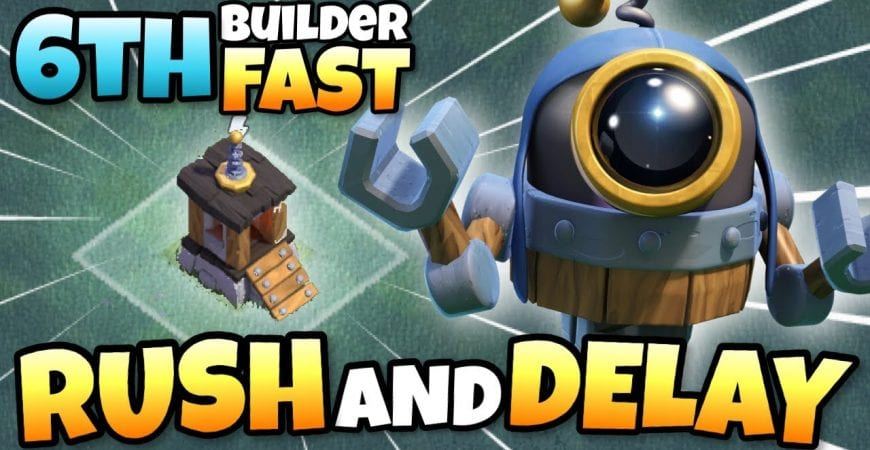 RUSH and DELAY to UNLOCK 6th Builder FAST! | Clash of Clans by Clash with Eric – OneHive