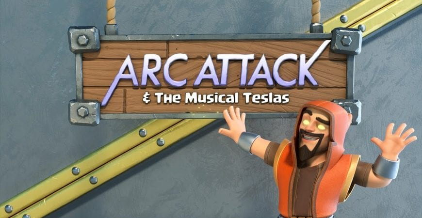 ArcAttack & The Musical Mega Teslas! (Clash Of Clans) by Clash of Clans