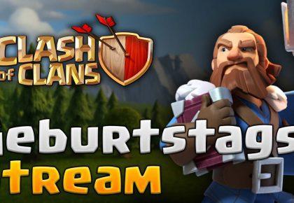 🔥 Geburstag Stream – LL Hits + Turnier + Gewinnspiel 🔥 | Clash of Clans deutsch by Noobs iMTV – Clash of Clans
