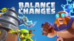 Balance Changes are Here! by Clash Royale