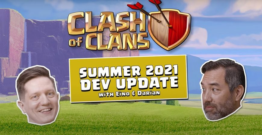 June 2021 Dev Update – Clash of Clans by Clash of Clans